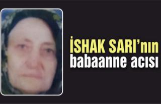 Belediye Başkanı İshak Sarı'nın babaannesi...