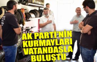 AK Parti'nin kurmayları vatandaşla buluştu