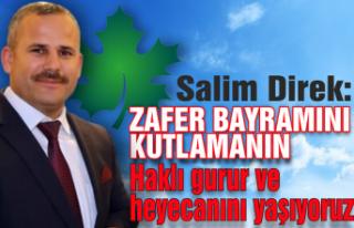 Başkan Salim Direk'ren Zafer Bayramı mesajı