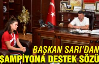 Başkan Sarı'dan Türkiye şampiyonuna destek...
