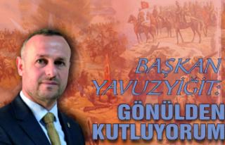 Başkan Yavuzyiğit'tin Zafer Bayramı mesajı