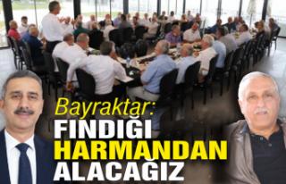 FİSKOBİRLİK Başkanı Bayraktar: 'Fındığı...
