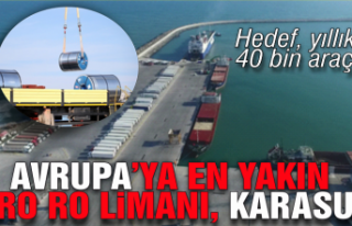 """""""Avrupa'ya en yakın Ro-Ro limanı Sakarya"""""""