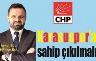 CHP: 'Karasuspor'a sahip çıkılmalı'