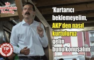 Erkan Baş: 'Kurtarıcı beklemek yerine AKP'den...