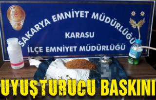 Karasu'da uyuşturucu baskını!