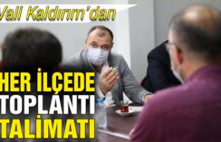 Vali Kaldırım'dan her ilçede toplantı talimatı