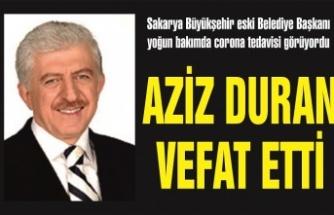 Aziz Duran vefat etti