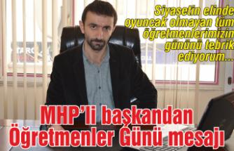 MHP'li başkandan Öğretmenler Günü mesajı