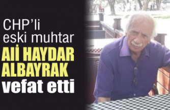 CHP'li eski muhtar vefat etti