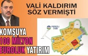 Güney komşumuza 100 milyon Euroluk yatırım