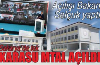 Sakarya'da tek: Karasu MTAL açıldı