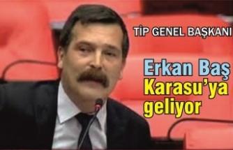 Erkan Baş Karasu'ya geliyor