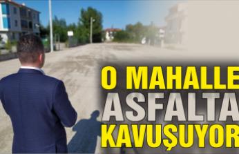 O mahalle asfalta kavuşuyor